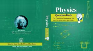 NCERT Class 12 Physics Question Bank For English Medium ( JEE, NEET And GUJCET )